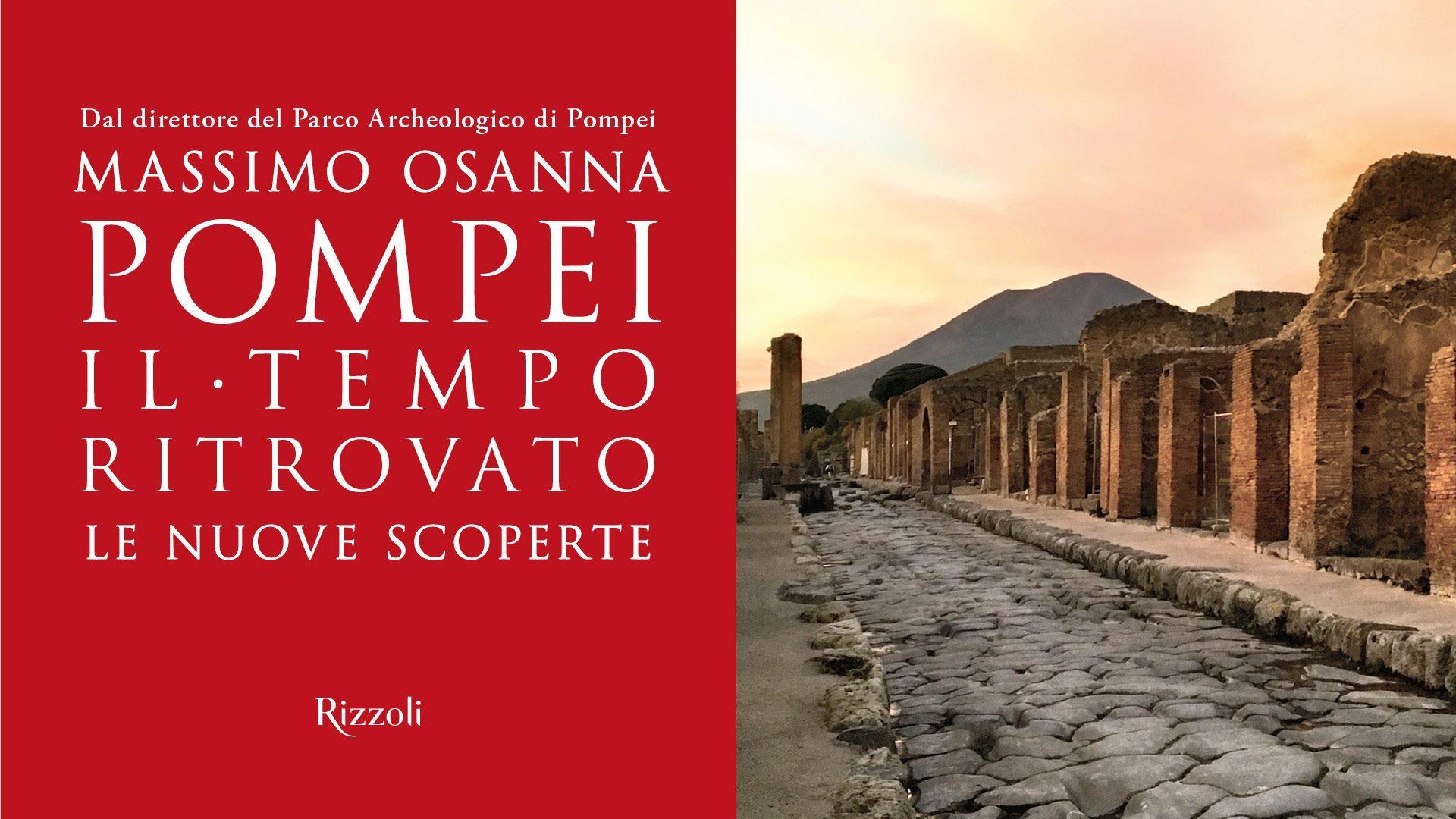 """Massimo Osanna a Pompei – Presentazione del libro """"Pompei. Il tempo ritrovato. Le nuove scoperte"""""""